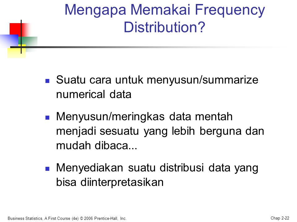 Mengapa Memakai Frequency Distribution