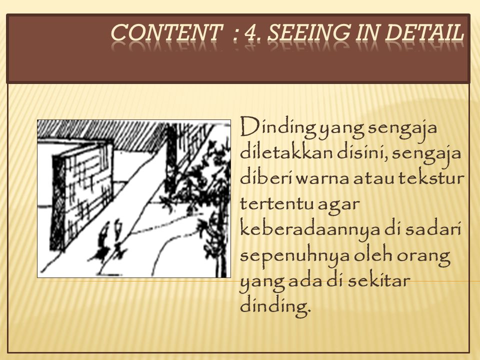 CONTENT : 4. SEEING IN DETAIL