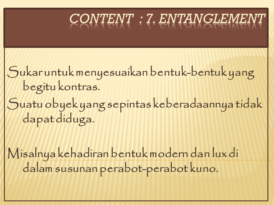 CONTENT : 7. ENTANGLEMENT