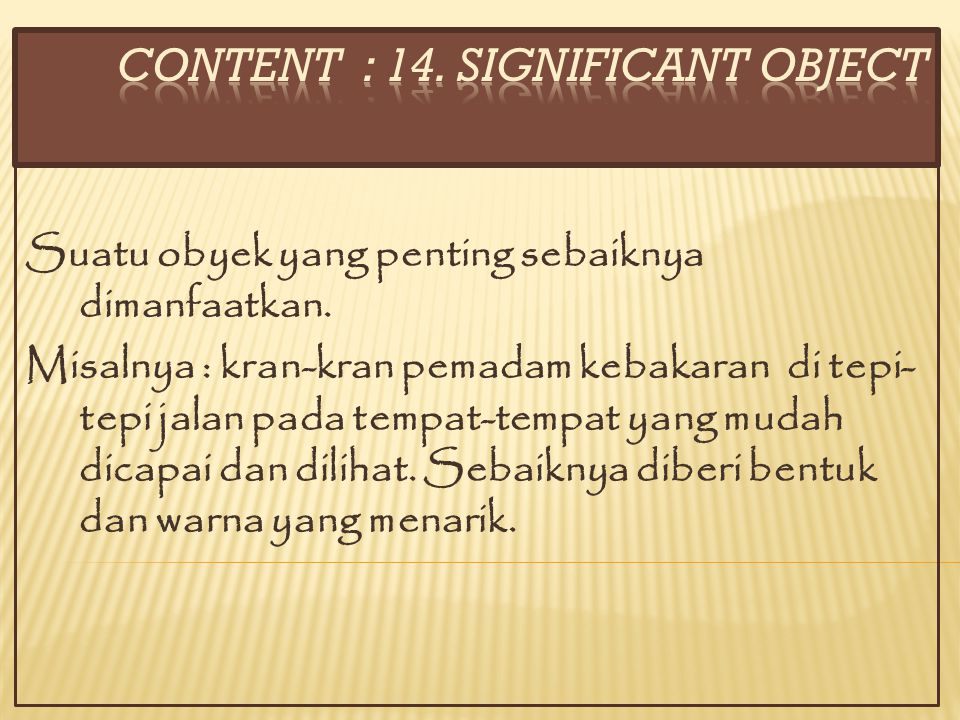 CONTENT : 14. SIGNIFICANT OBJECT