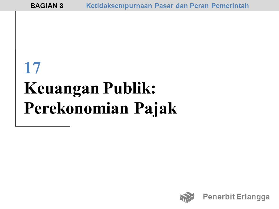 17 Keuangan Publik: Perekonomian Pajak