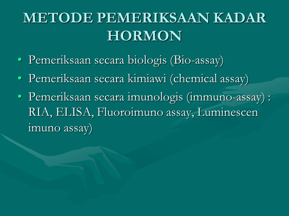 METODE PEMERIKSAAN KADAR HORMON