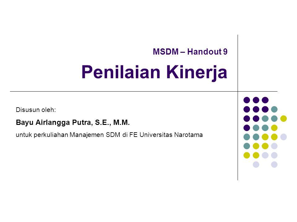 MSDM – Handout 9 Penilaian Kinerja