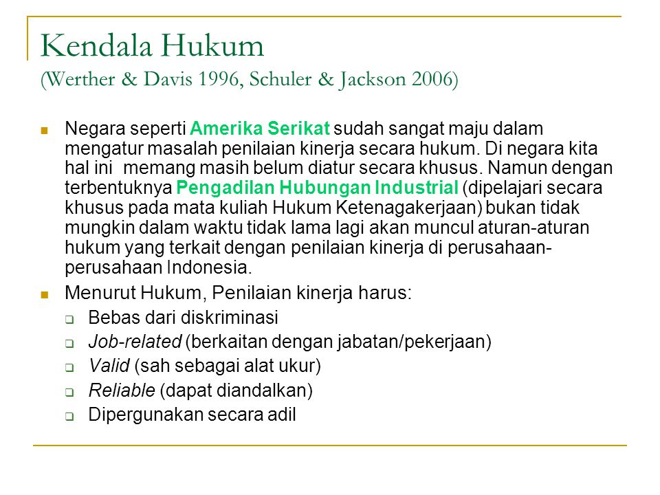 Kendala Hukum (Werther & Davis 1996, Schuler & Jackson 2006)