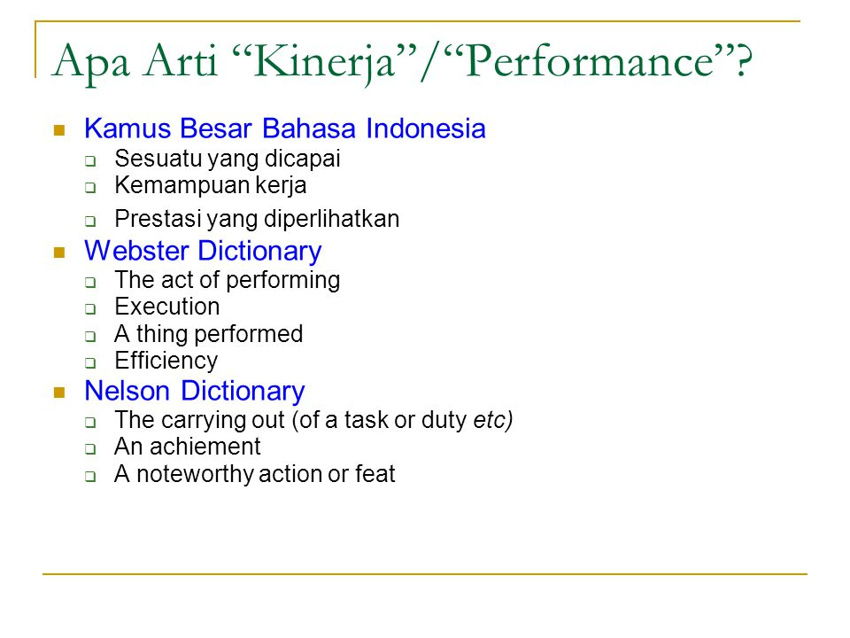 Apa Arti Kinerja / Performance