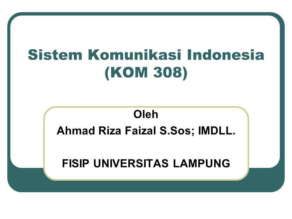 Sistem Komunikasi Indonesia (KOM 308)