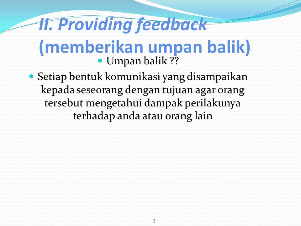 II. Providing feedback (memberikan umpan balik)