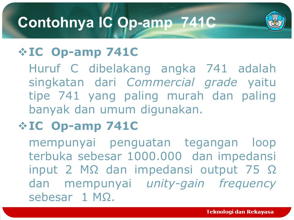 Contohnya IC Op-amp 741C IC Op-amp 741C
