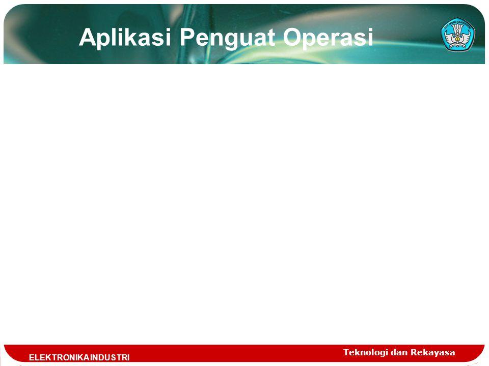 Aplikasi Penguat Operasi