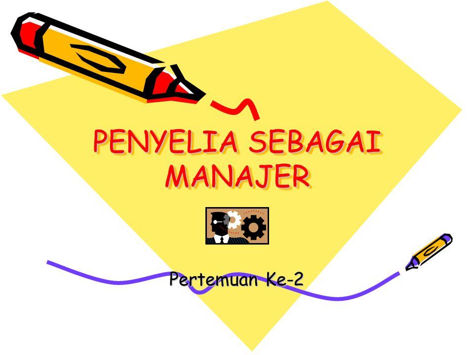 PENYELIA SEBAGAI MANAJER