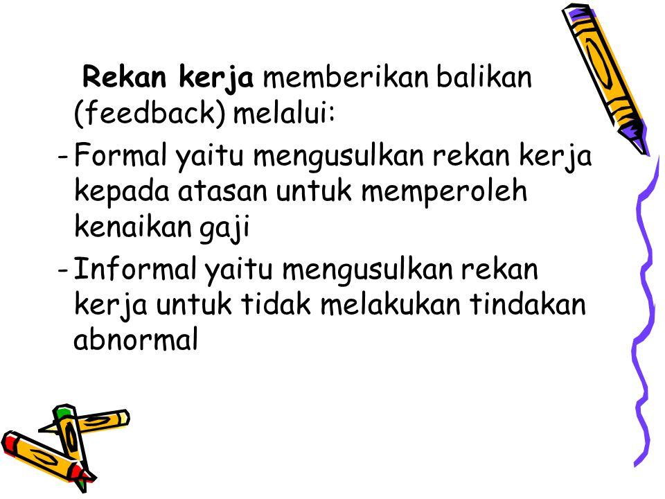 Rekan kerja memberikan balikan (feedback) melalui: