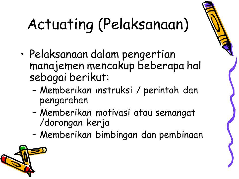 Actuating (Pelaksanaan)