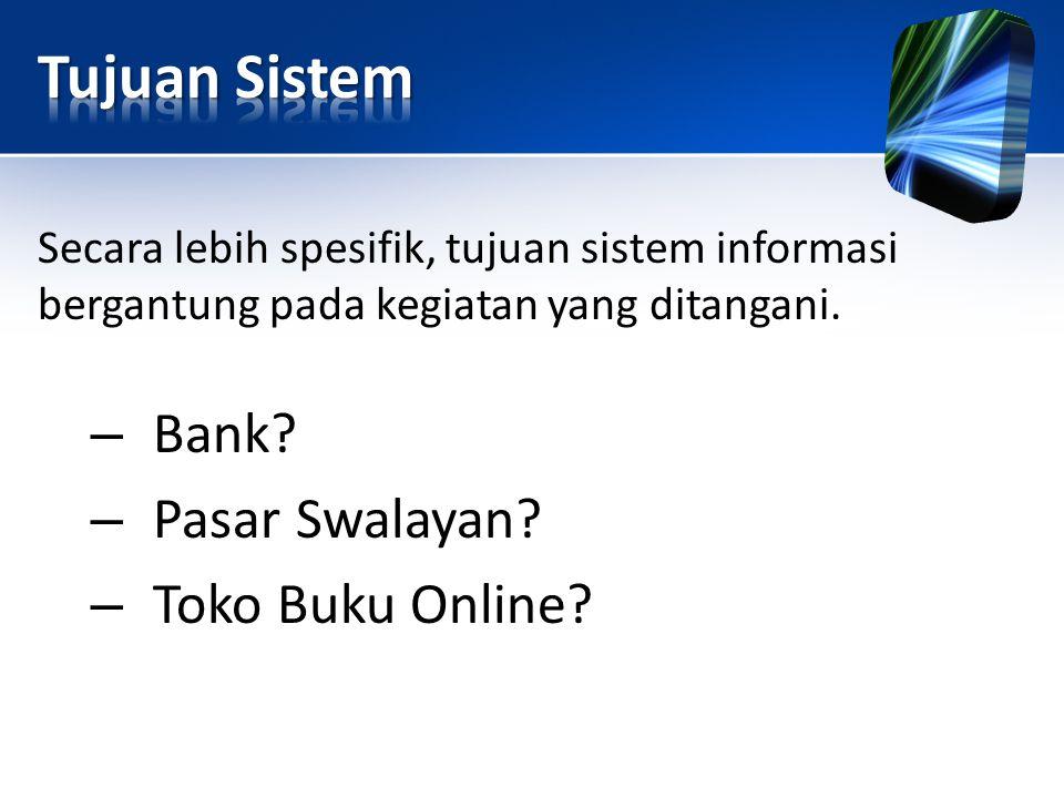 Tujuan Sistem Bank Pasar Swalayan Toko Buku Online