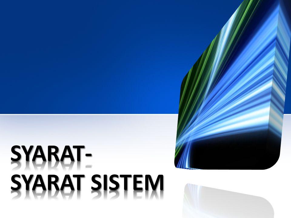 Syarat-syarat Sistem