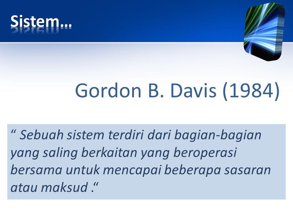 Gordon B. Davis (1984) Sistem…