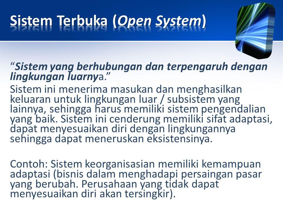 Sistem Terbuka (Open System)