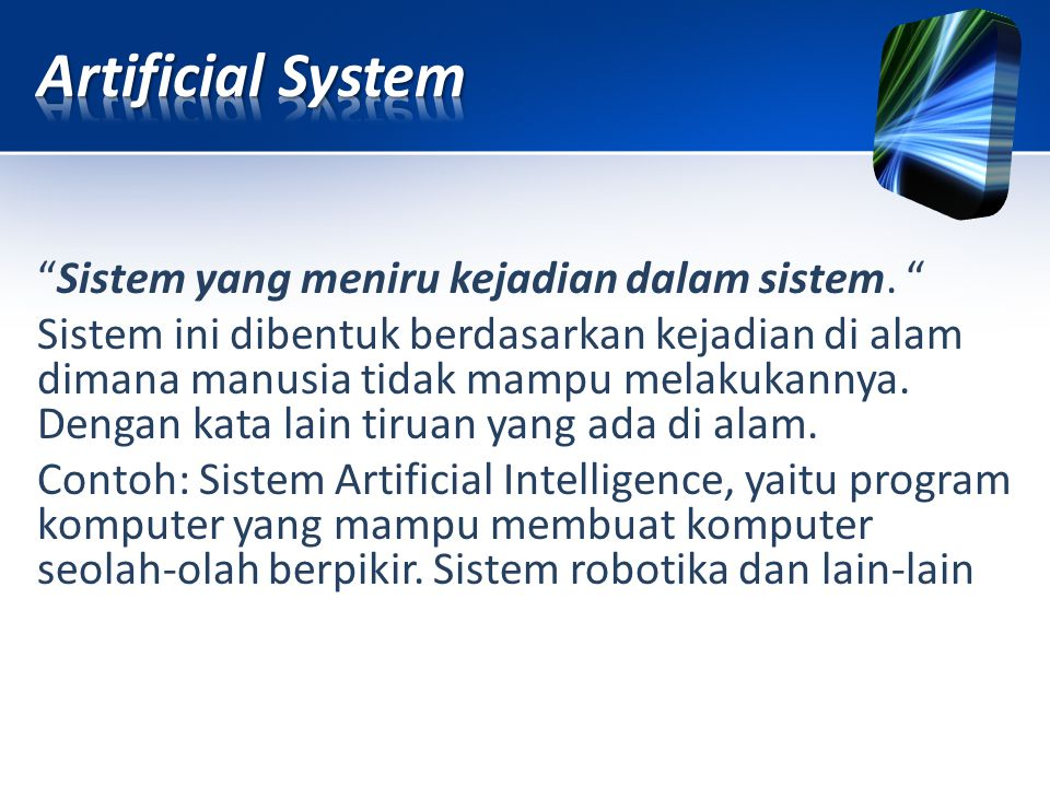 Artificial System