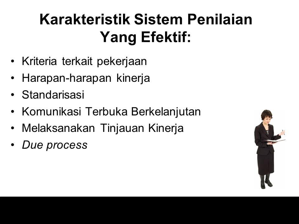 Karakteristik Sistem Penilaian Yang Efektif: