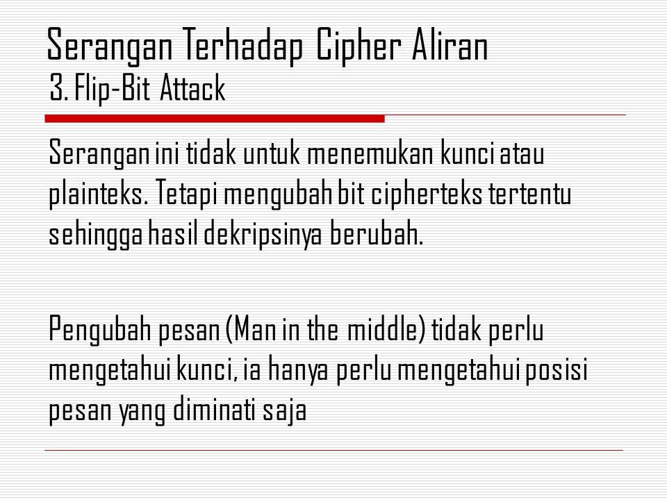 Serangan Terhadap Cipher Aliran