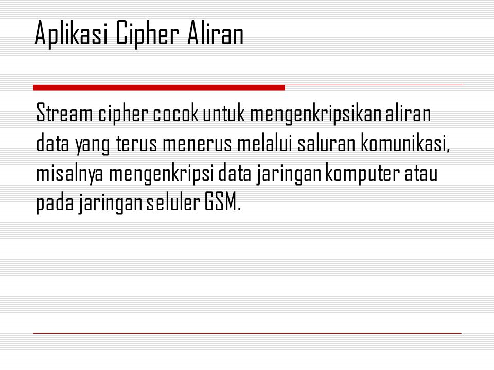 Aplikasi Cipher Aliran