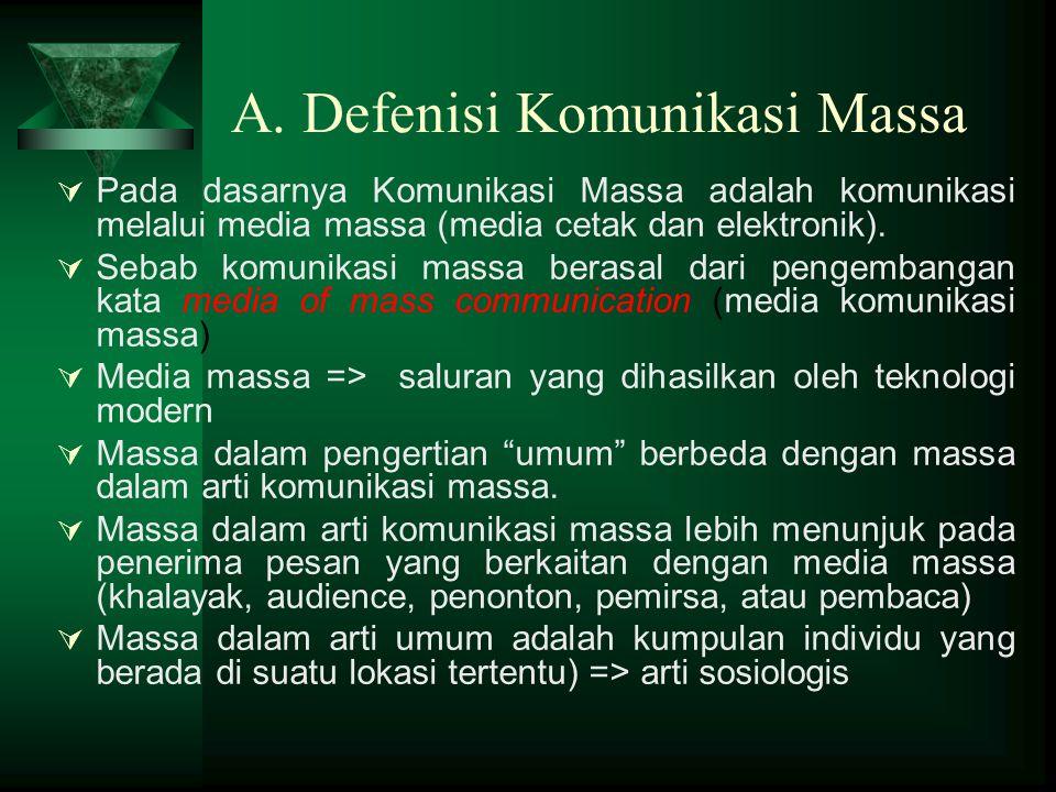 A. Defenisi Komunikasi Massa