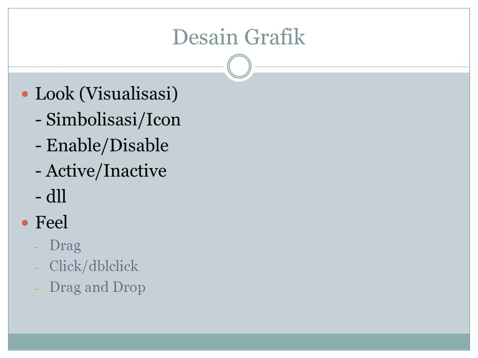 Desain Grafik Look (Visualisasi) - Simbolisasi/Icon - Enable/Disable
