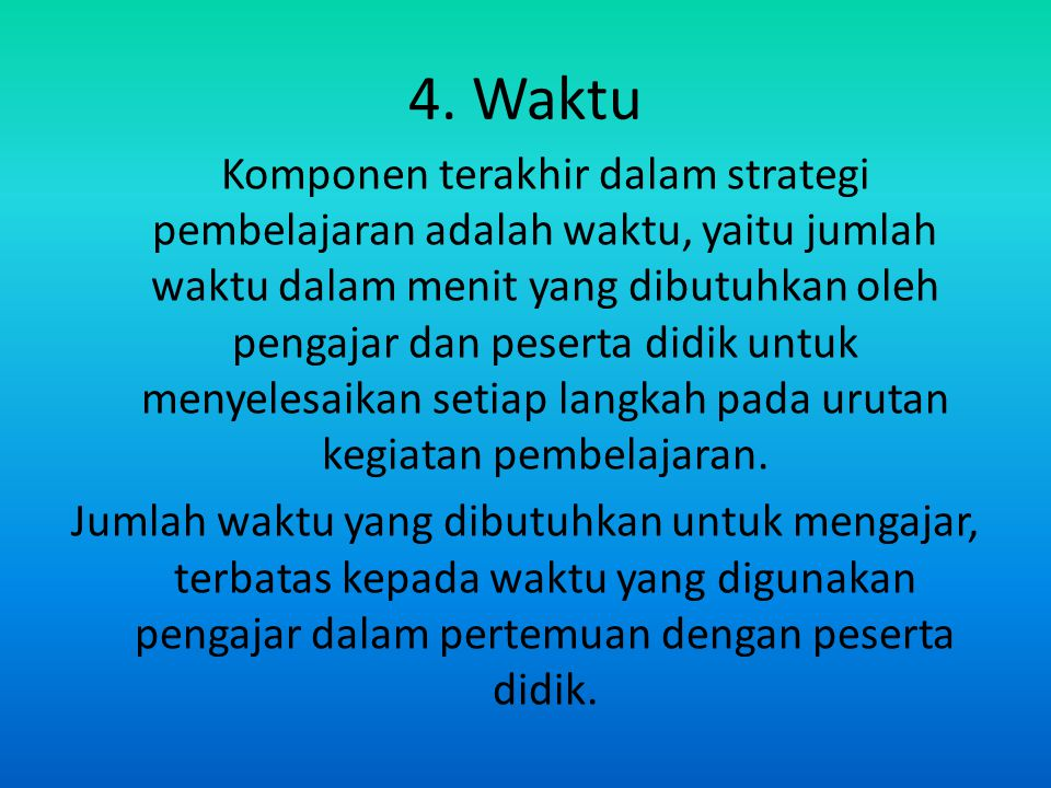 4. Waktu