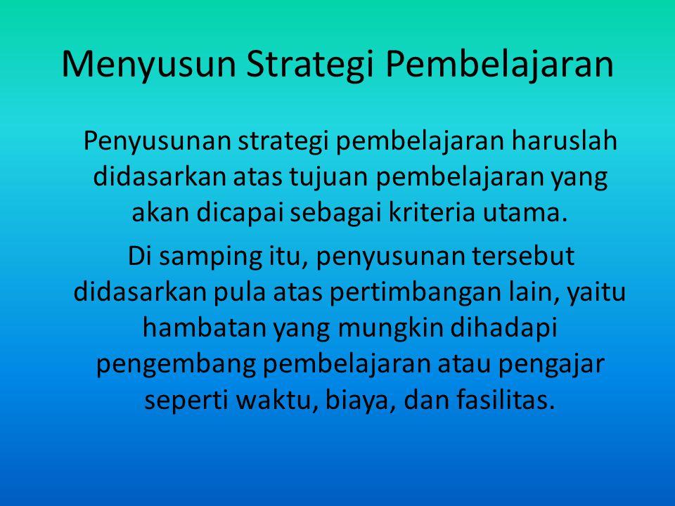 Menyusun Strategi Pembelajaran