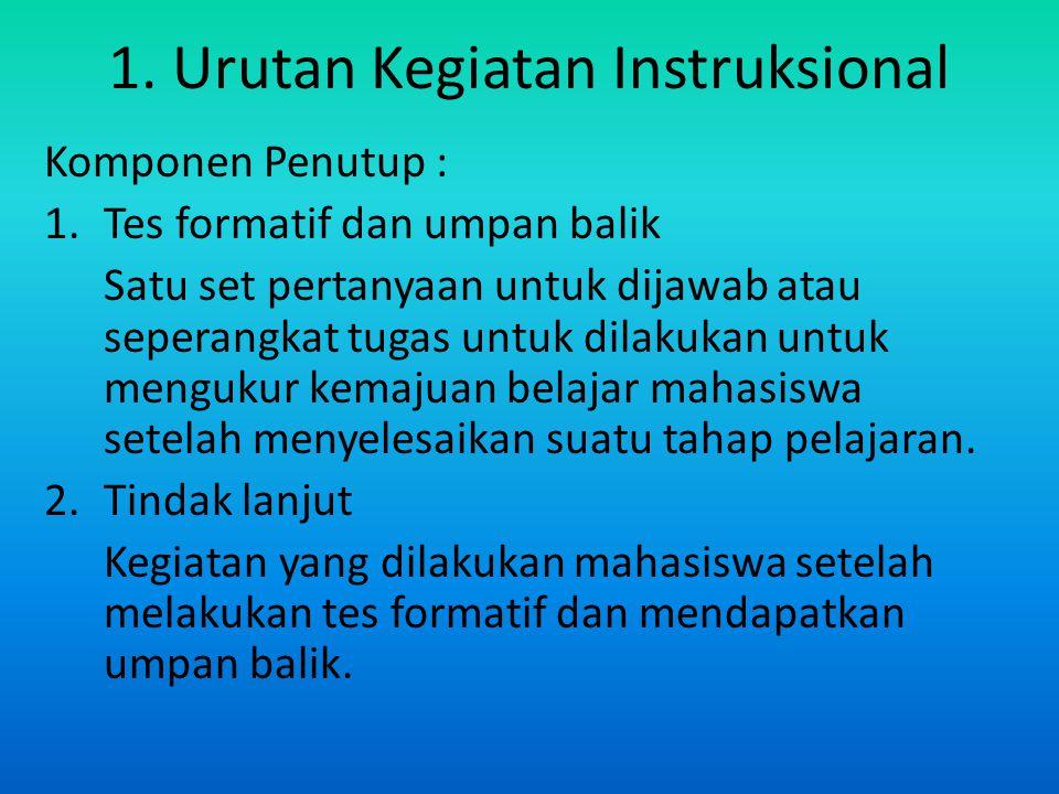 1. Urutan Kegiatan Instruksional