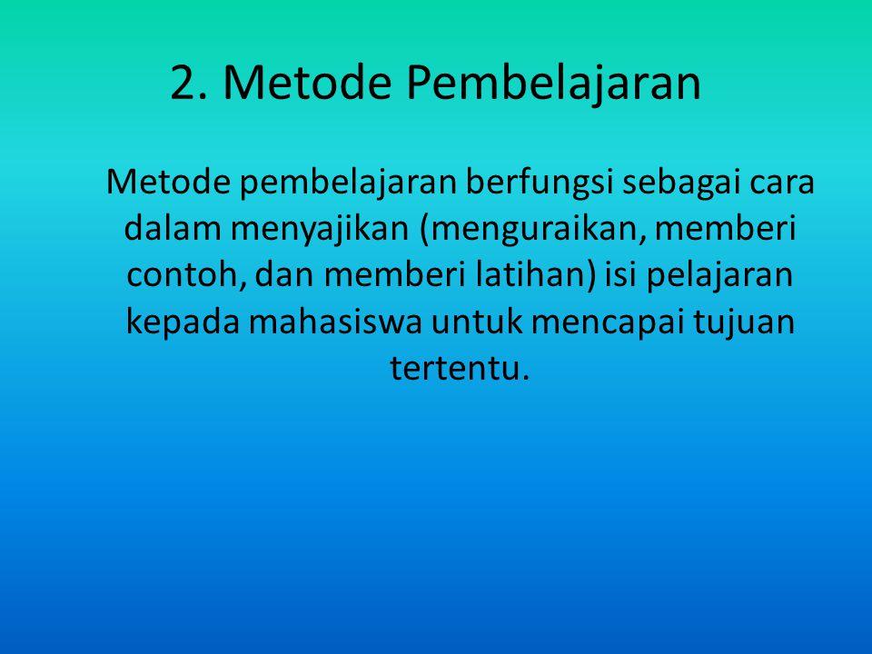 2. Metode Pembelajaran