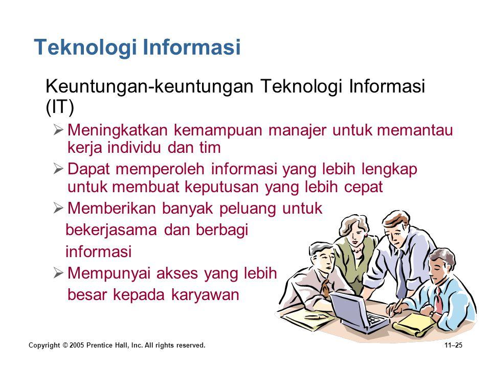 Teknologi Informasi Keuntungan-keuntungan Teknologi Informasi (IT)
