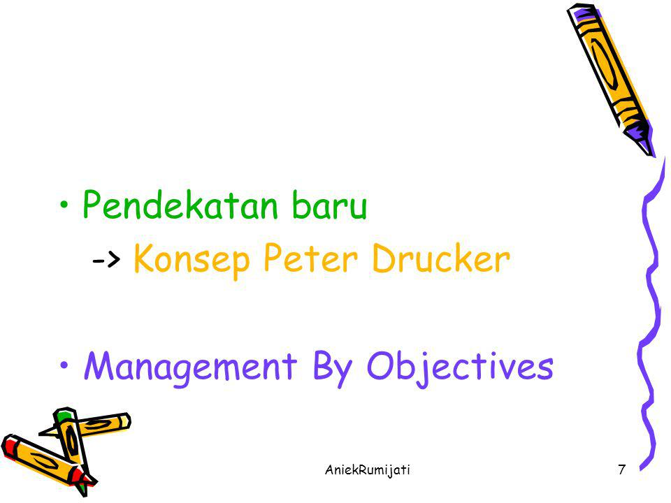 -> Konsep Peter Drucker Management By Objectives