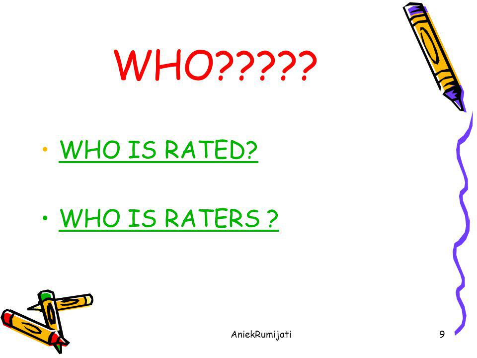 WHO WHO IS RATED WHO IS RATERS AniekRumijati