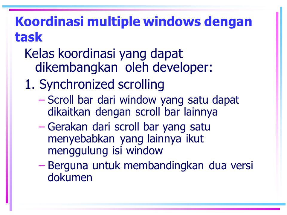 Koordinasi multiple windows dengan task