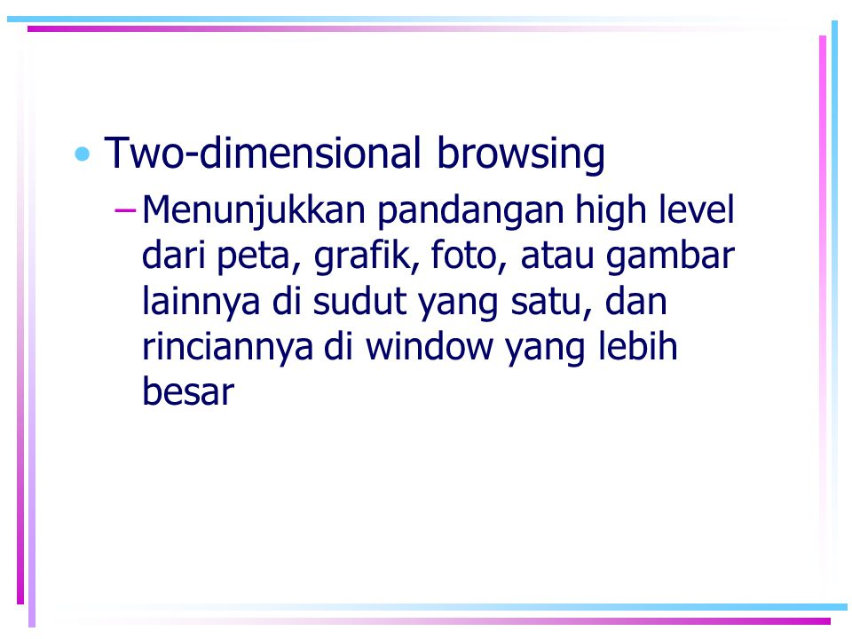 Two-dimensional browsing