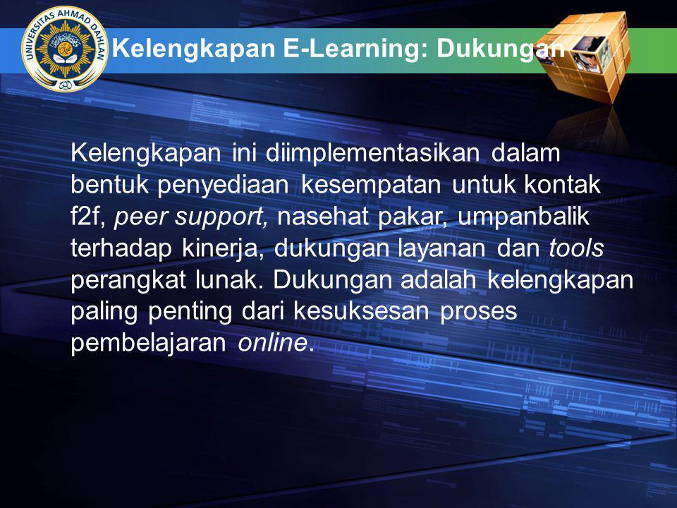 Kelengkapan E-Learning: Dukungan