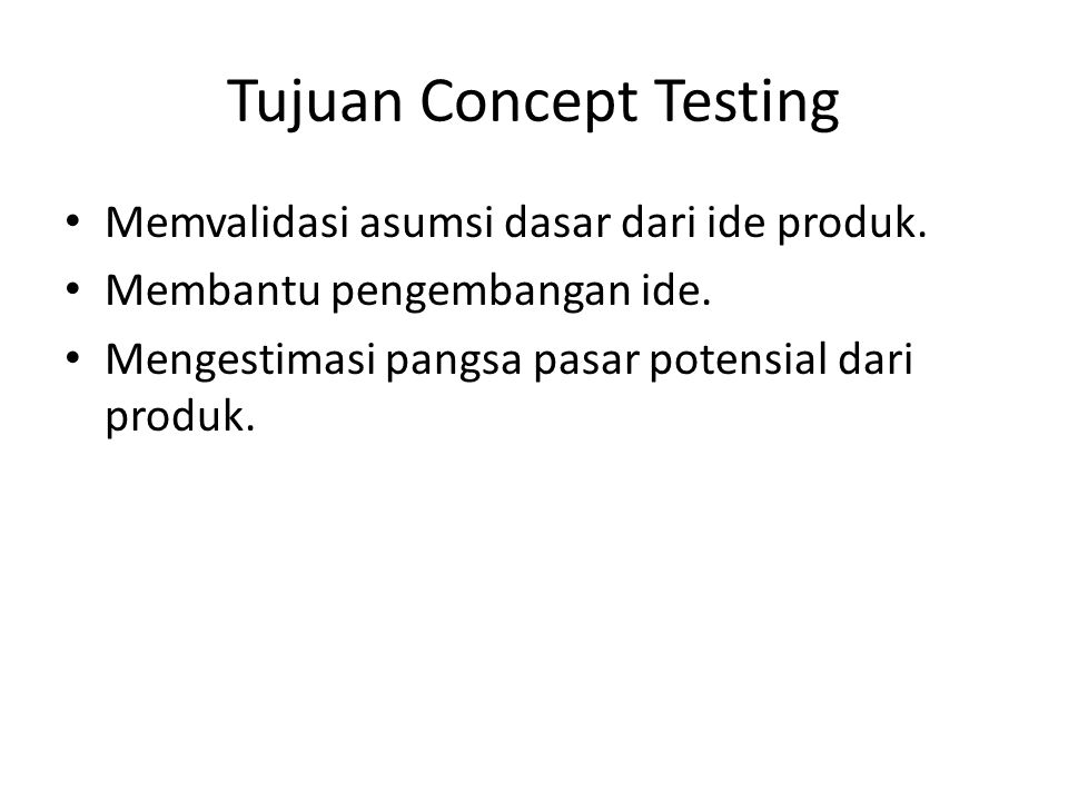 Tujuan Concept Testing