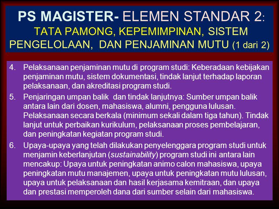 PS MAGISTER- ELEMEN STANDAR 2: TATA PAMONG, KEPEMIMPINAN, SISTEM PENGELOLAAN, DAN PENJAMINAN MUTU (1 dari 2)