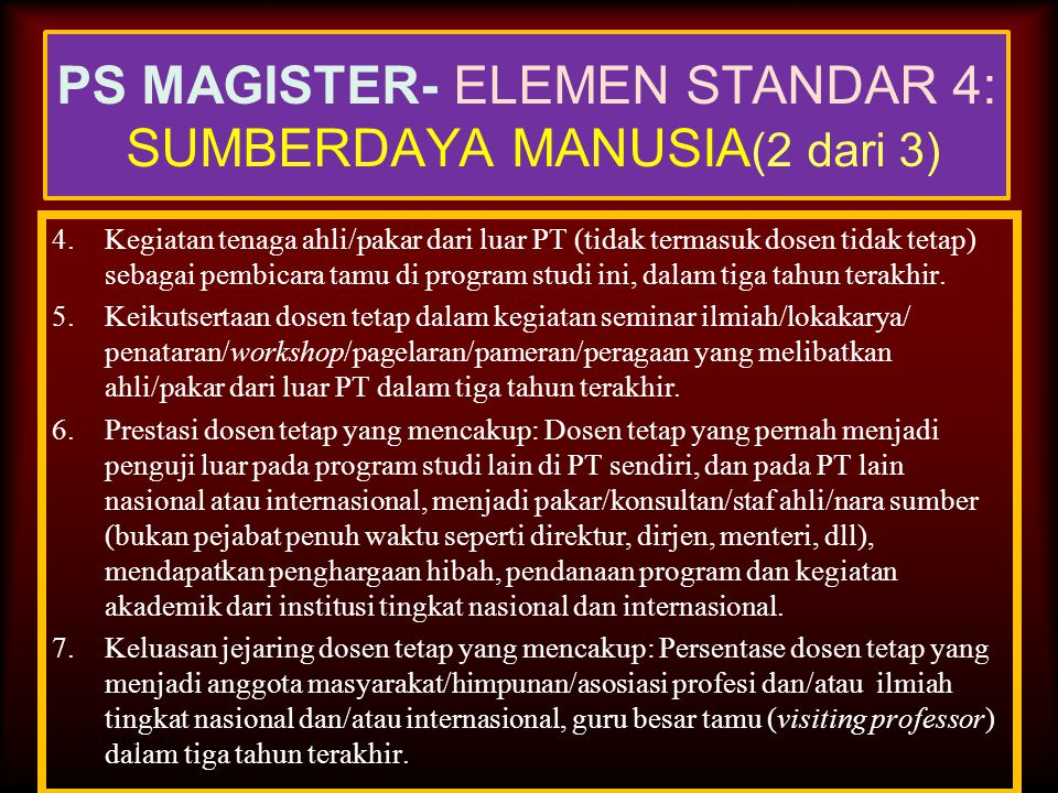 PS MAGISTER- ELEMEN STANDAR 4: SUMBERDAYA MANUSIA(2 dari 3)