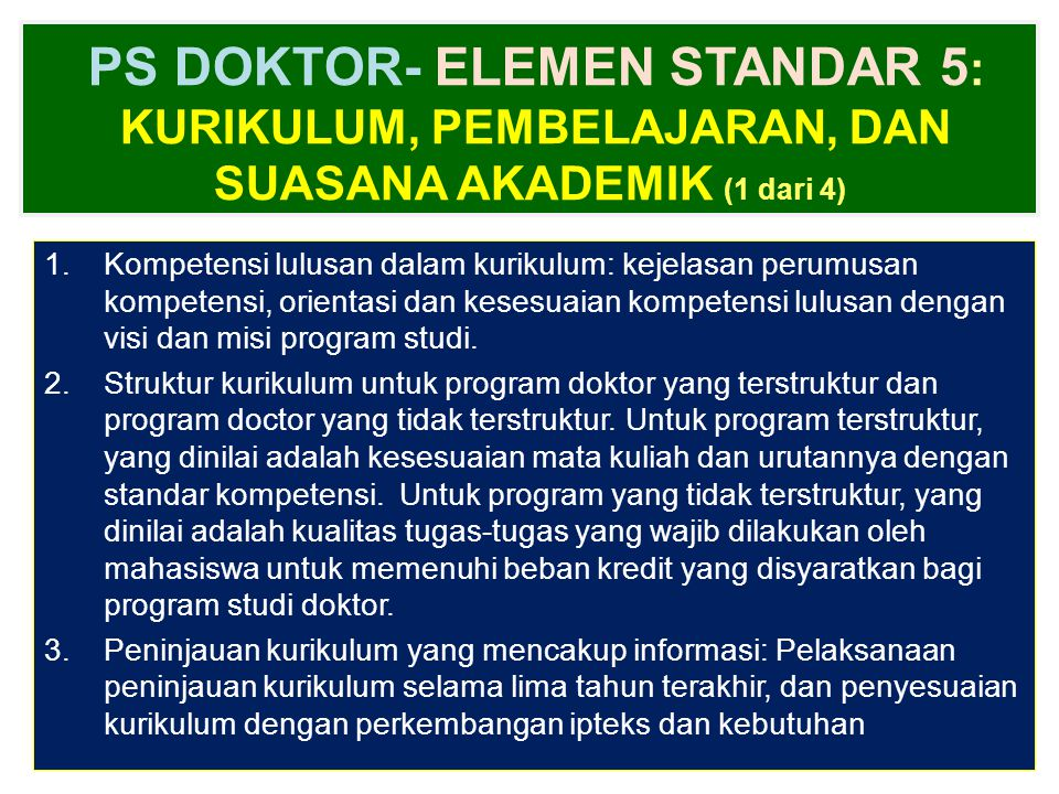 PS DOKTOR- ELEMEN STANDAR 5: Kurikulum, Pembelajaran, dan Suasana Akademik (1 dari 4)