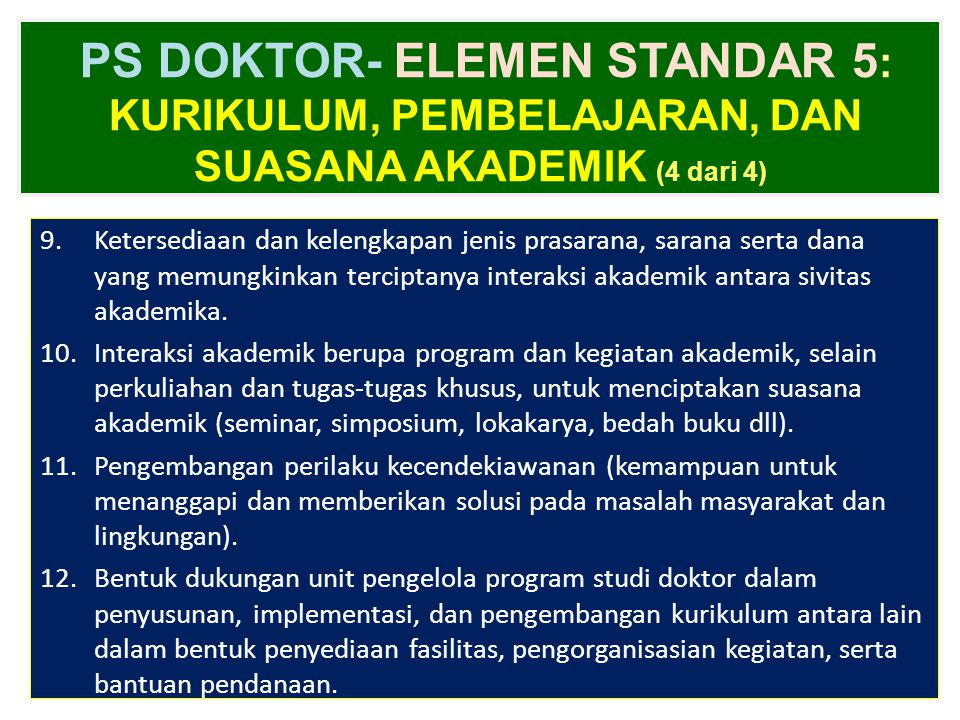 PS DOKTOR- ELEMEN STANDAR 5: Kurikulum, Pembelajaran, dan Suasana Akademik (4 dari 4)