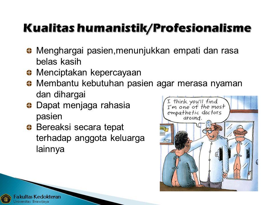 Kualitas humanistik/Profesionalisme
