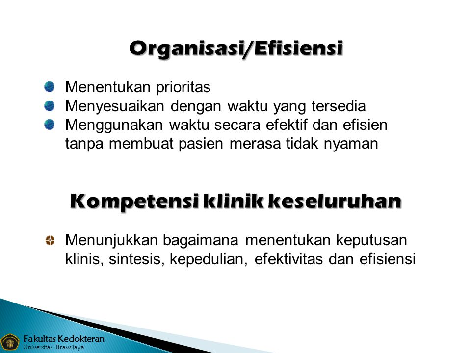 Organisasi/Efisiensi Kompetensi klinik keseluruhan