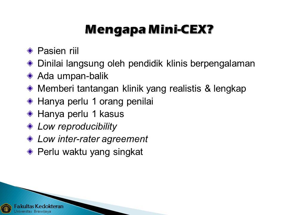 Mengapa Mini-CEX Pasien riil