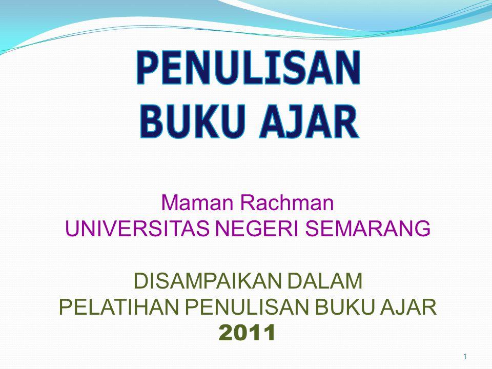 PENULISAN BUKU AJAR Maman Rachman UNIVERSITAS NEGERI SEMARANG