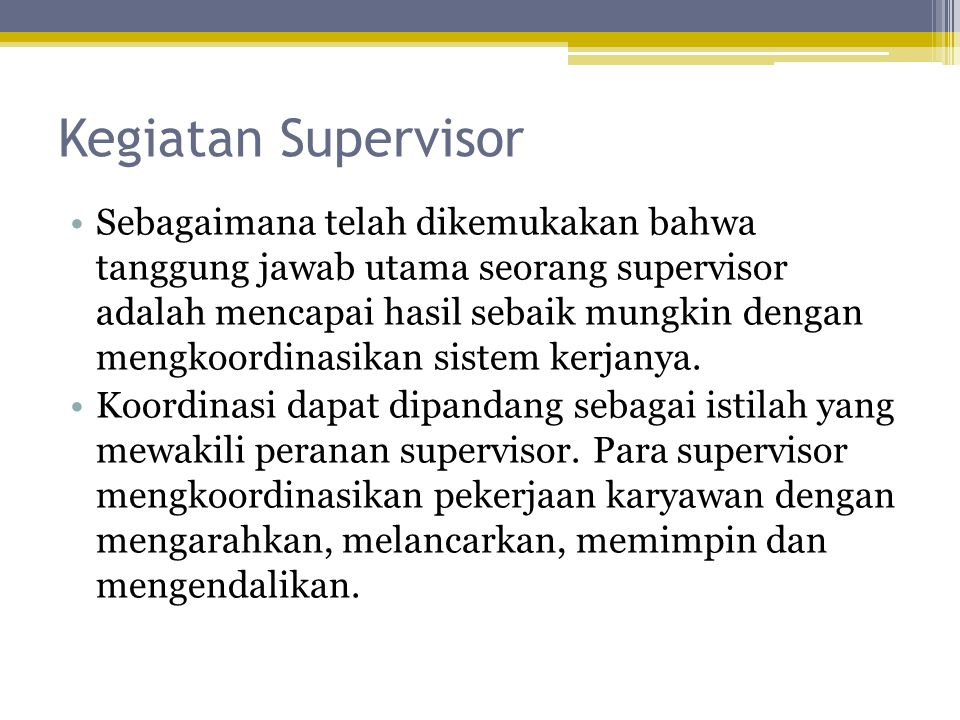 Kegiatan Supervisor