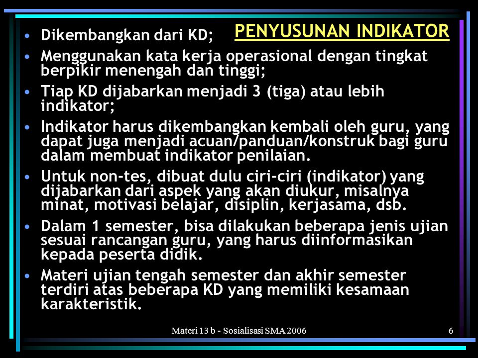 Materi 13 b - Sosialisasi SMA 2006