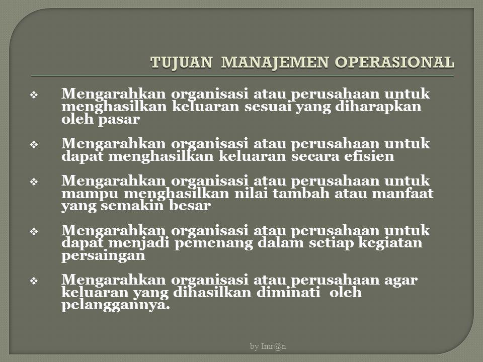 TUJUAN MANAJEMEN OPERASIONAL
