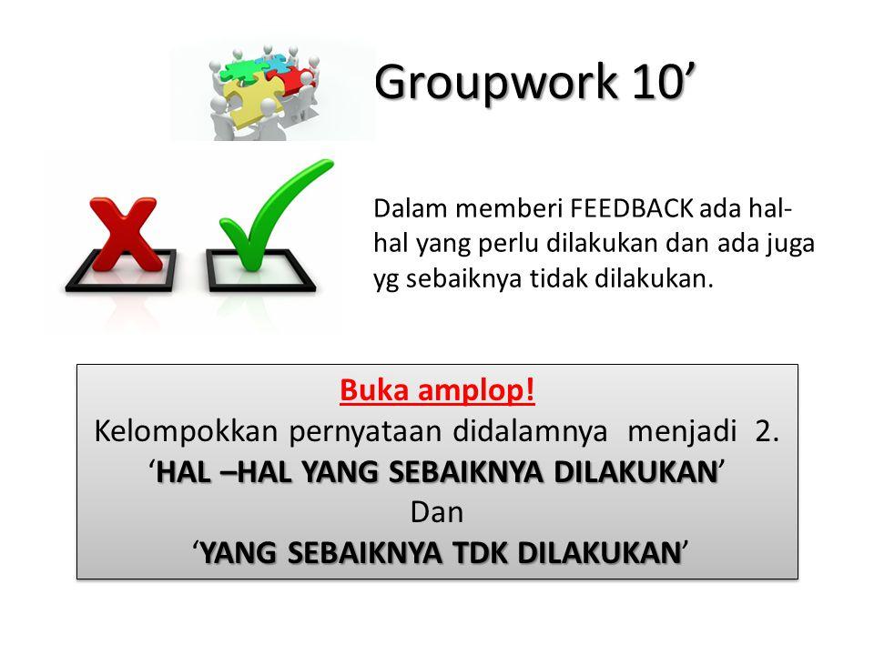Groupwork 10' Buka amplop!