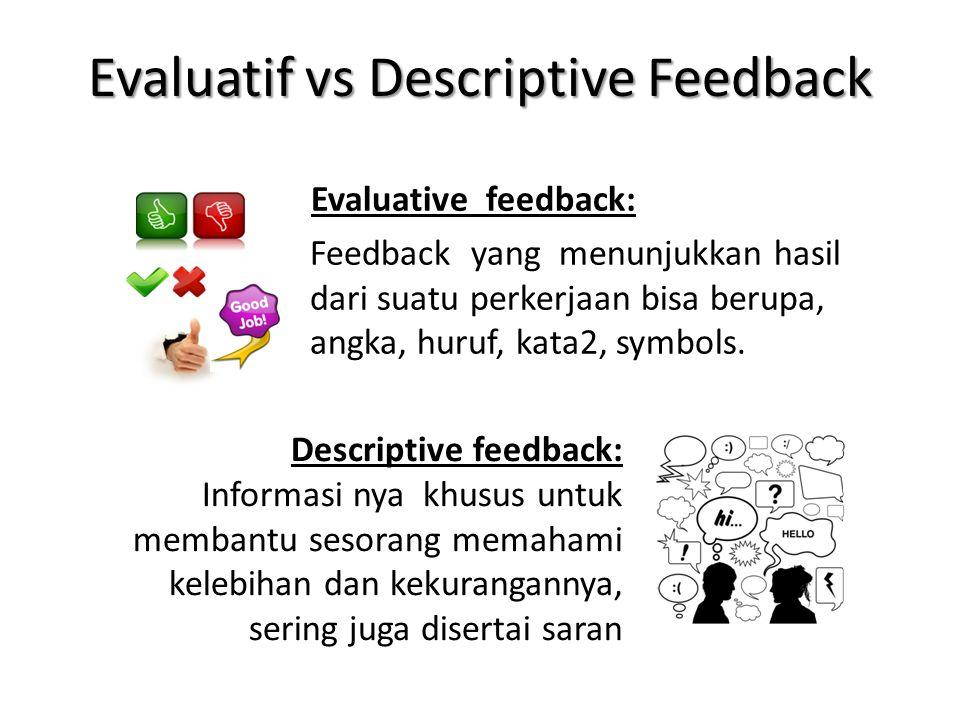 Evaluatif vs Descriptive Feedback